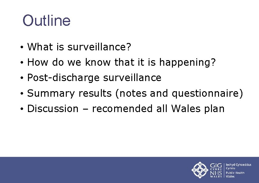 Outline • What is surveillance? • How do we know that it is happening?
