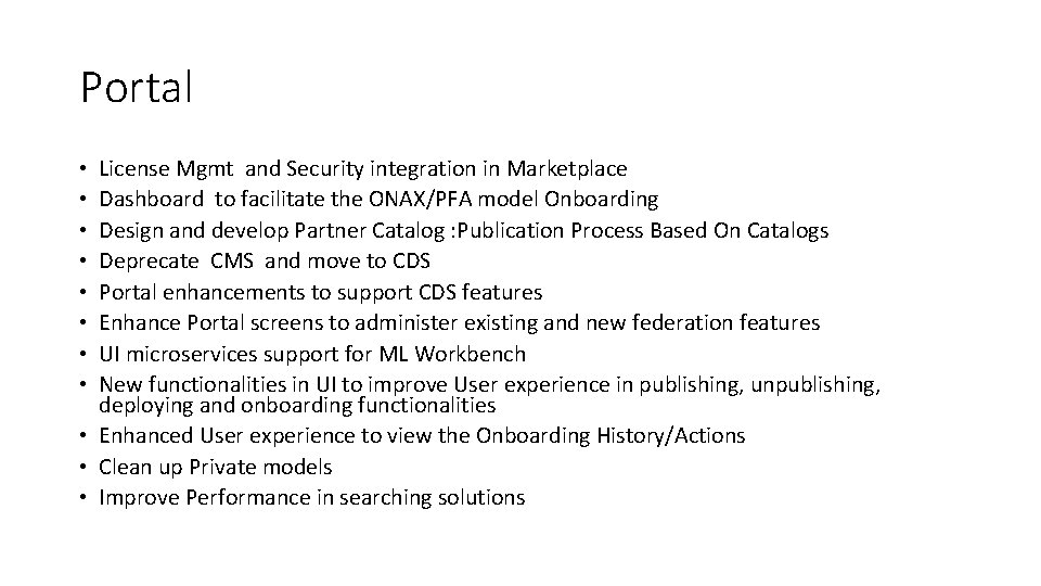 Portal License Mgmt and Security integration in Marketplace Dashboard to facilitate the ONAX/PFA model