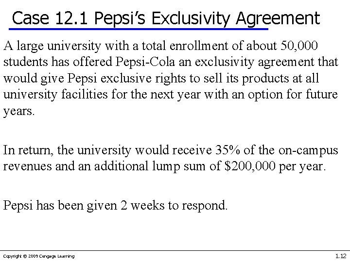 Case 12. 1 Pepsi's Exclusivity Agreement A large university with a total enrollment of