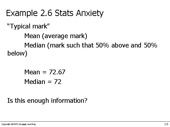 """Example 2. 6 Stats Anxiety """"Typical mark"""" Mean (average mark) Median (mark such that"""
