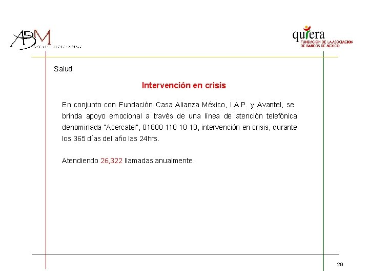Salud Intervención en crisis En conjunto con Fundación Casa Alianza México, I. A. P.