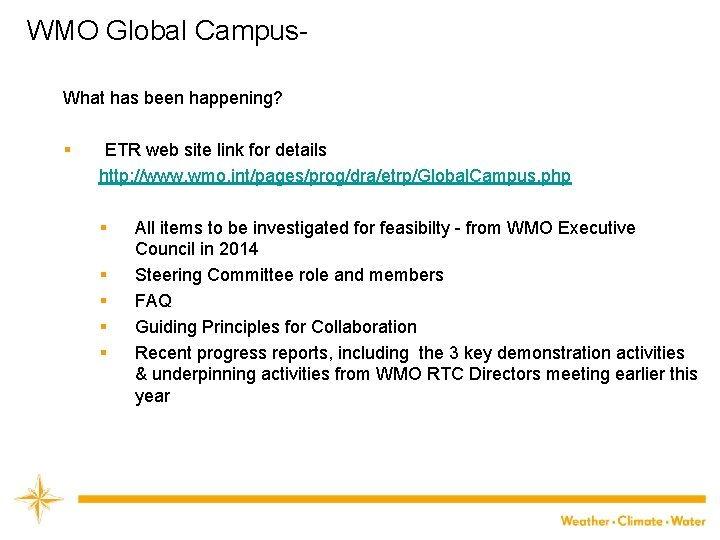 WMO Global Campus. What has been happening? § ETR web site link for details