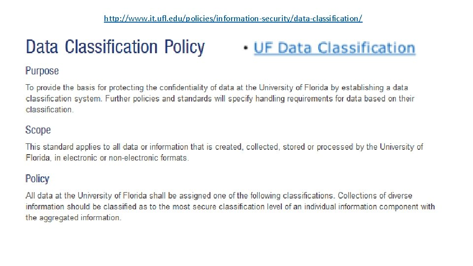 http: //www. it. ufl. edu/policies/information-security/data-classification/
