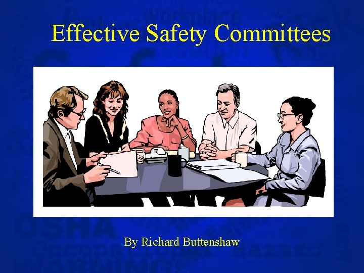 Effective Safety Committees By Richard Buttenshaw