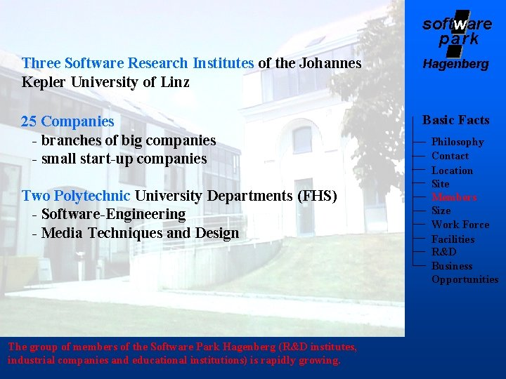 softw soft are park Three Software Research Institutes of the Johannes Kepler University of