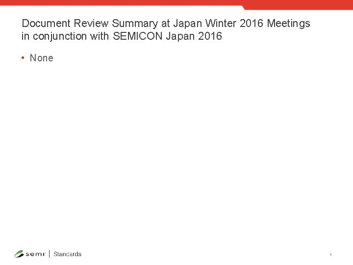 Document Review Summary at Japan Winter 2016 Meetings in conjunction with SEMICON Japan 2016