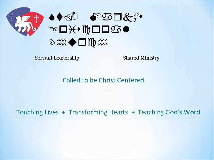 St. Mark's Episcopal Church Servant Leadership Shared Ministry Called to be Christ Centered Touching