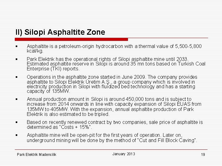 II) Silopi Asphaltite Zone § Asphaltite is a petroleum-origin hydrocarbon with a thermal value