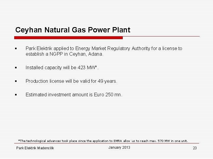 Ceyhan Natural Gas Power Plant § Park Elektrik applied to Energy Market Regulatory Authority