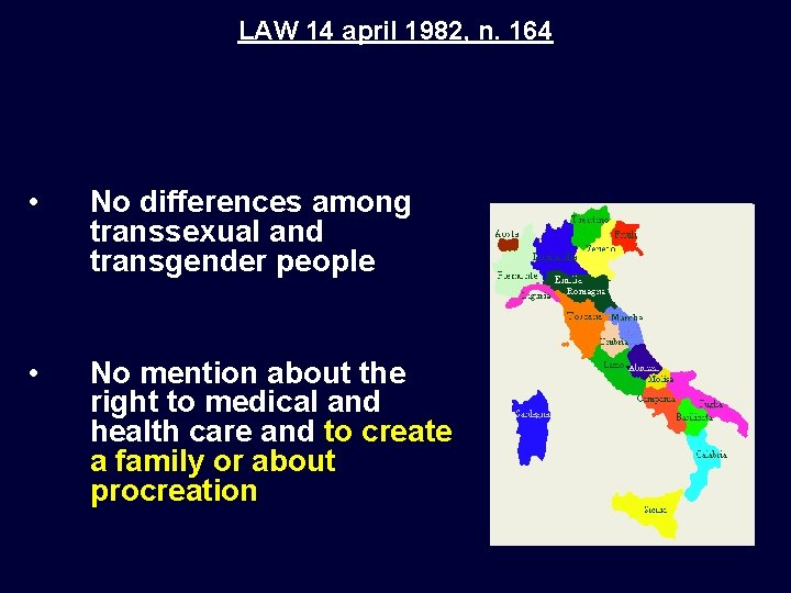 LAW 14 april 1982, n. 164 • No differences among transsexual and transgender people