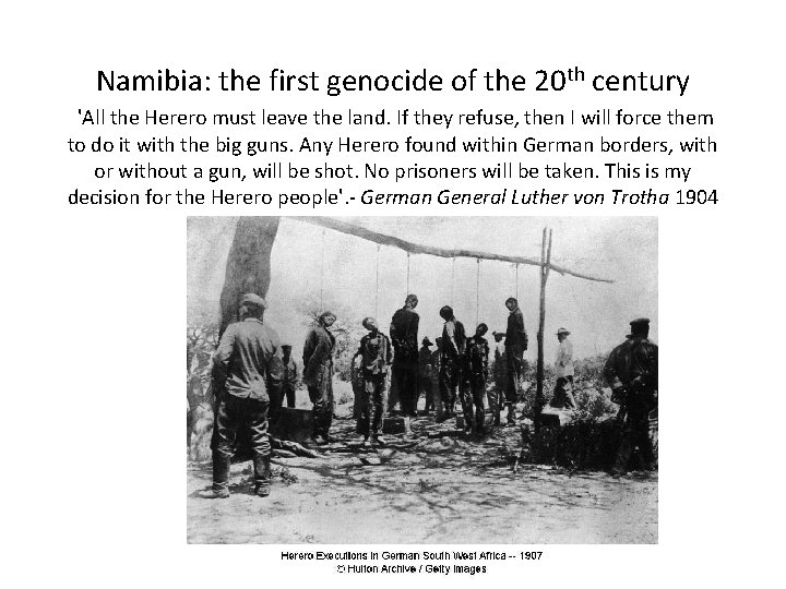 Namibia: the first genocide of the 20 th century 'All the Herero must leave