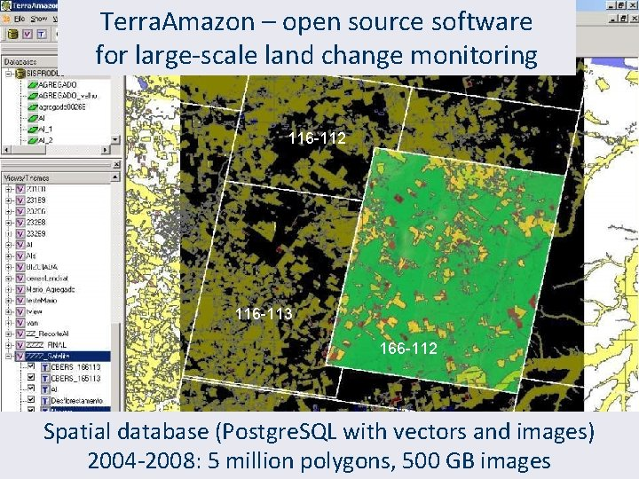 Terra. Amazon – open source software for large-scale land change monitoring 116 -112 116