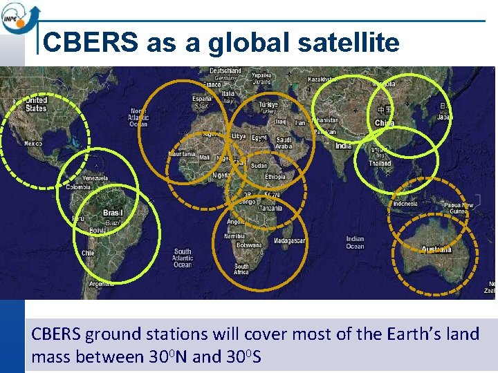 CBERS as a global satellite CBERS ground stations will cover most of the Earth's