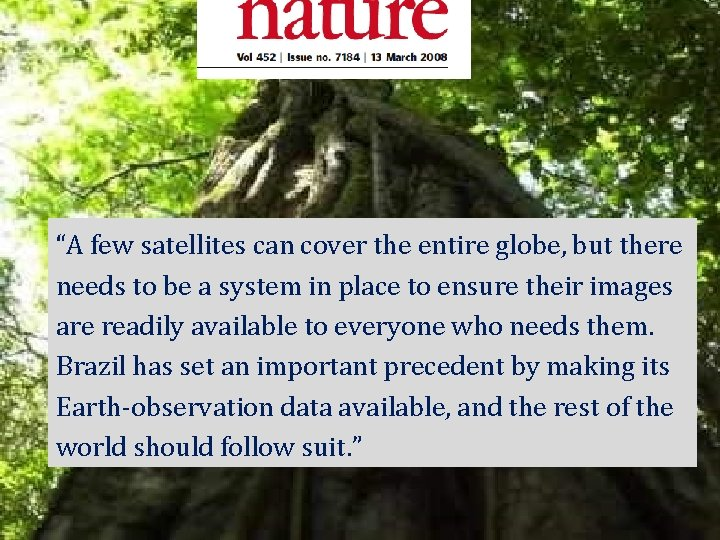 """""""A few satellites can cover the entire globe, but there needs to be a"""