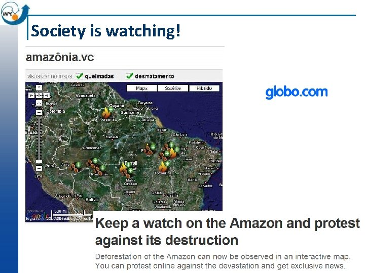 Society is watching!