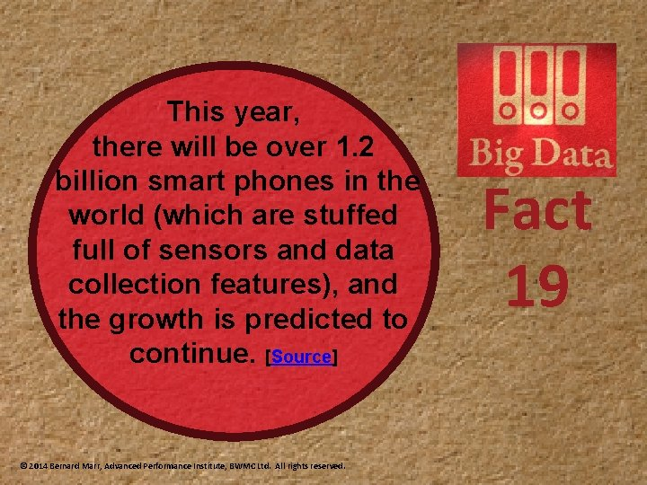 This year, there will be over 1. 2 billion smart phones in the world