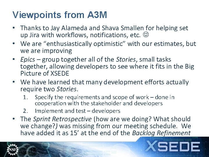 Viewpoints from A 3 M • Thanks to Jay Alameda and Shava Smallen for