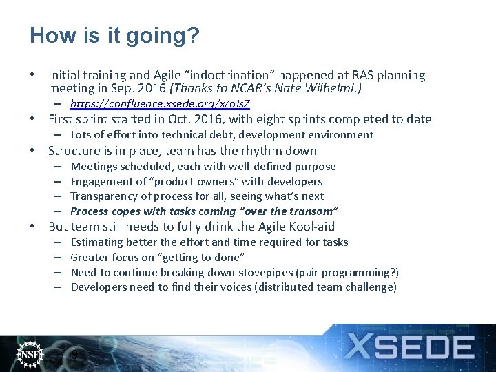 """How is it going? • Initial training and Agile """"indoctrination"""" happened at RAS planning"""