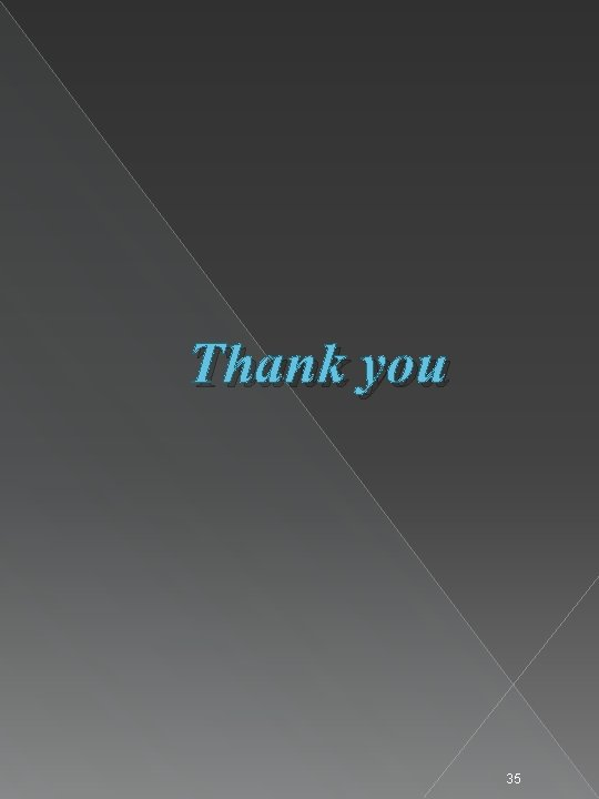 Thank you 35