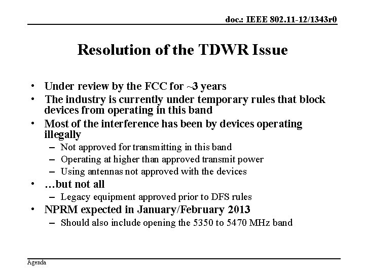doc. : IEEE 802. 11 -12/1343 r 0 Resolution of the TDWR Issue •