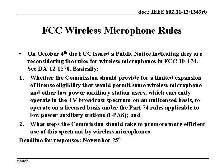 doc. : IEEE 802. 11 -12/1343 r 0 FCC Wireless Microphone Rules • On
