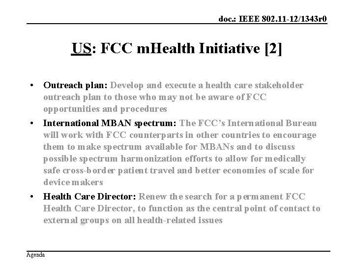 doc. : IEEE 802. 11 -12/1343 r 0 US: FCC m. Health Initiative [2]