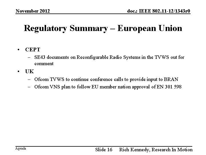November 2012 doc. : IEEE 802. 11 -12/1343 r 0 Regulatory Summary – European