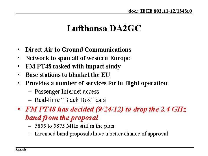 doc. : IEEE 802. 11 -12/1343 r 0 Lufthansa DA 2 GC • •