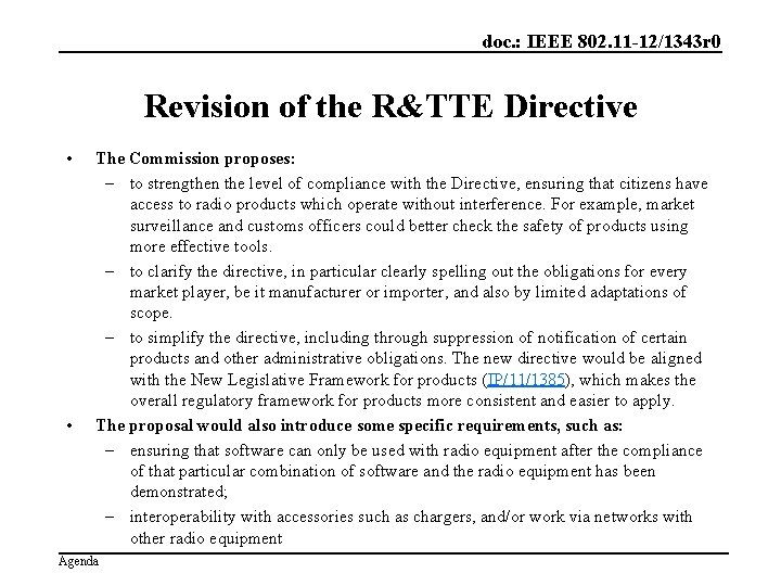 doc. : IEEE 802. 11 -12/1343 r 0 Revision of the R&TTE Directive •