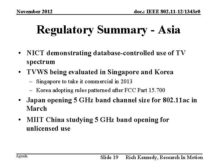 November 2012 doc. : IEEE 802. 11 -12/1343 r 0 Regulatory Summary - Asia