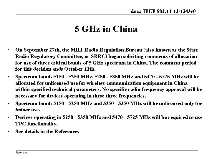 doc. : IEEE 802. 11 -12/1343 r 0 5 GHz in China • •