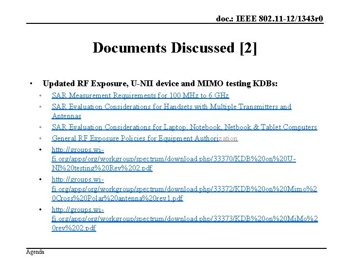 doc. : IEEE 802. 11 -12/1343 r 0 Documents Discussed [2] • Updated RF