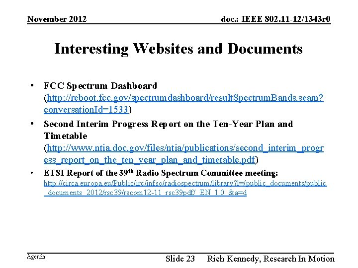 November 2012 doc. : IEEE 802. 11 -12/1343 r 0 Interesting Websites and Documents