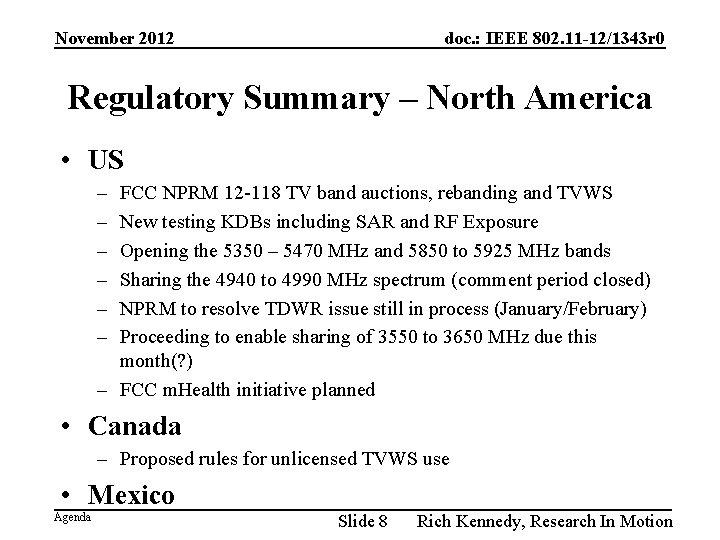 November 2012 doc. : IEEE 802. 11 -12/1343 r 0 Regulatory Summary – North