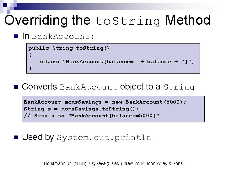 Overriding the to. String Method n In Bank. Account: public String to. String() {