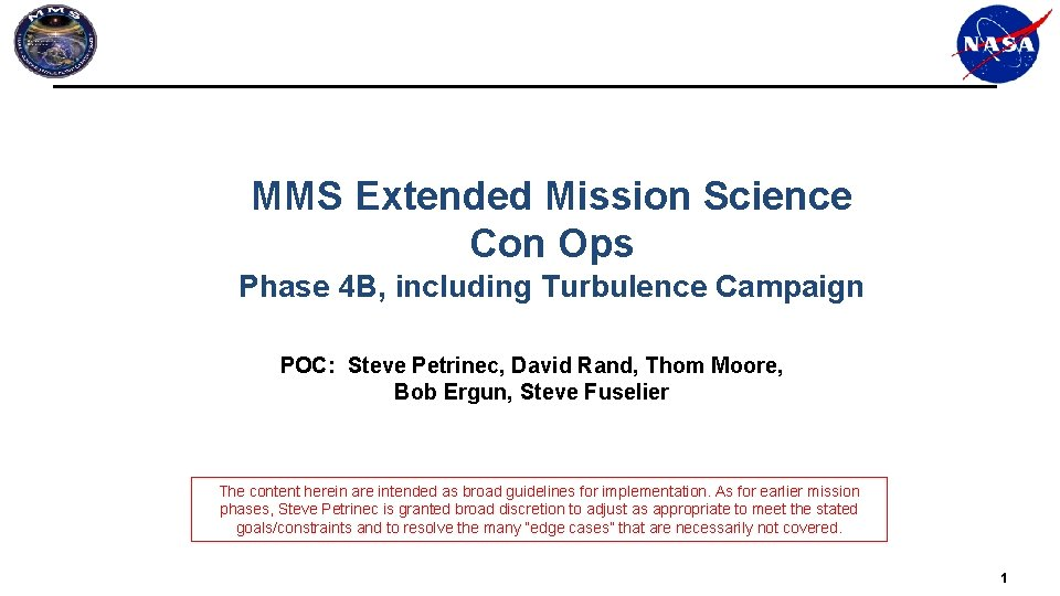 MMS Extended Mission Science Con Ops Phase 4 B, including Turbulence Campaign POC: Steve