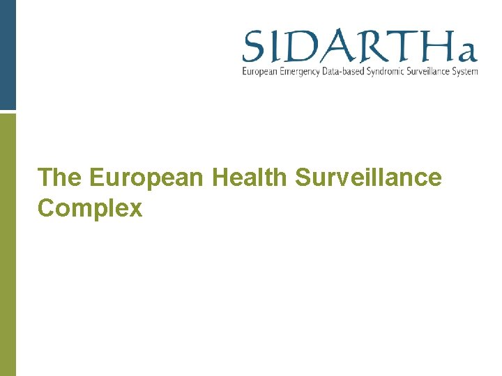 The European Health Surveillance Complex