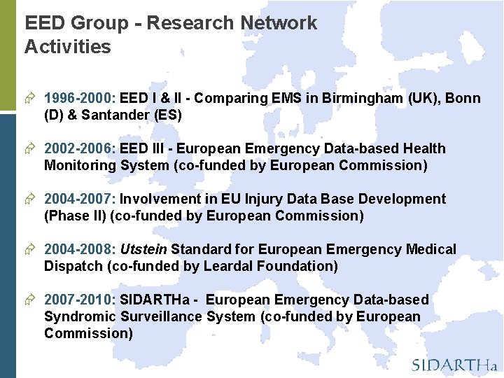 EED Group - Research Network Activities 1996 -2000: EED I & II - Comparing