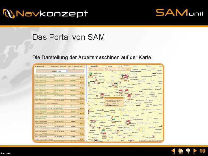 Das Portal von SAM Die Darstellung der Arbeitsmaschinen auf der Karte Rev. 1110 10