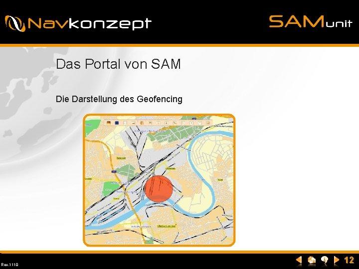 Das Portal von SAM Die Darstellung des Geofencing Rev. 1110 12