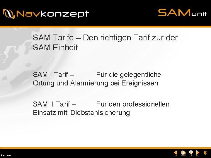SAM Tarife – Den richtigen Tarif zur der SAM Einheit SAM I Tarif –
