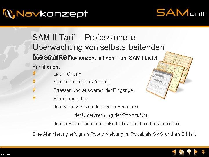 SAM II Tarif –Professionelle Überwachung von selbstarbeitenden Maschinen Das Portal von Navkonzept mit dem