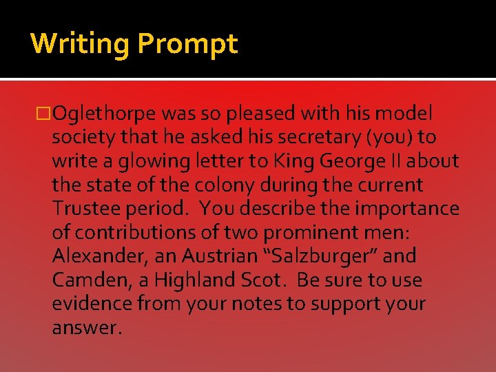 Writing Prompt �Oglethorpe was so pleased with his model society that he asked his