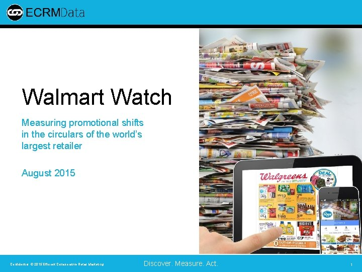 Walmart Watch Measuring promotional shifts in the circulars of the world's largest retailer August