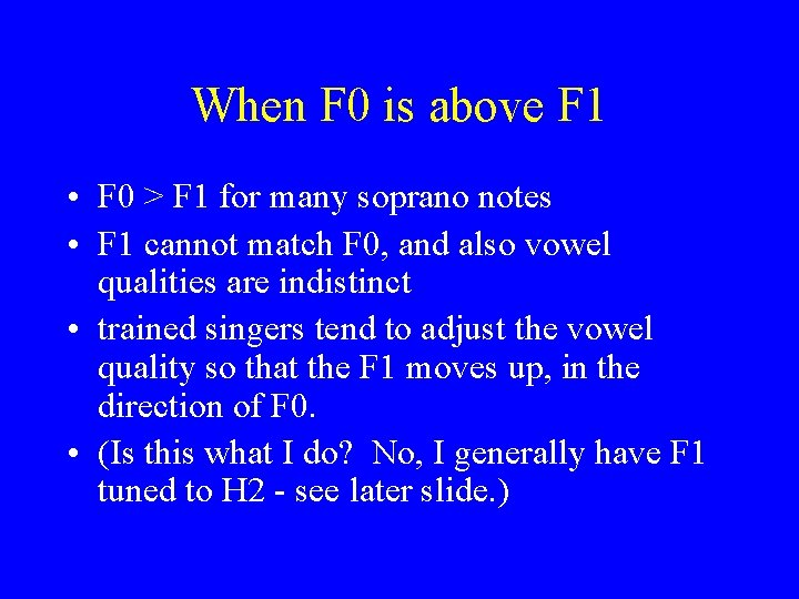 When F 0 is above F 1 • F 0 > F 1 for