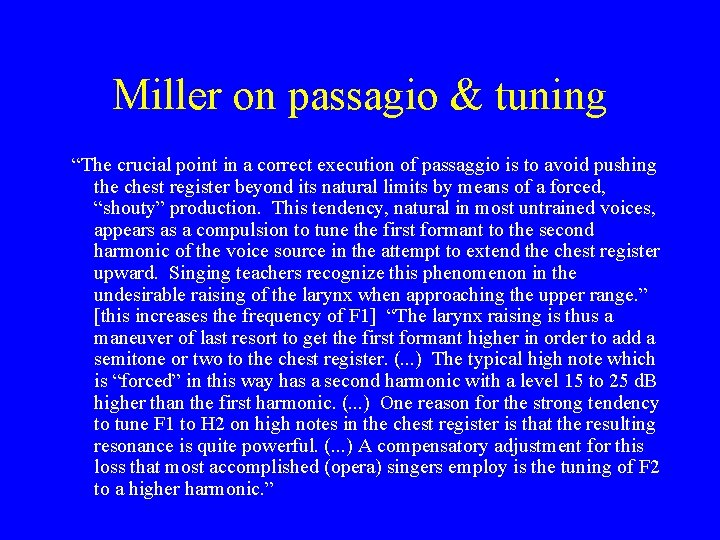 """Miller on passagio & tuning """"The crucial point in a correct execution of passaggio"""