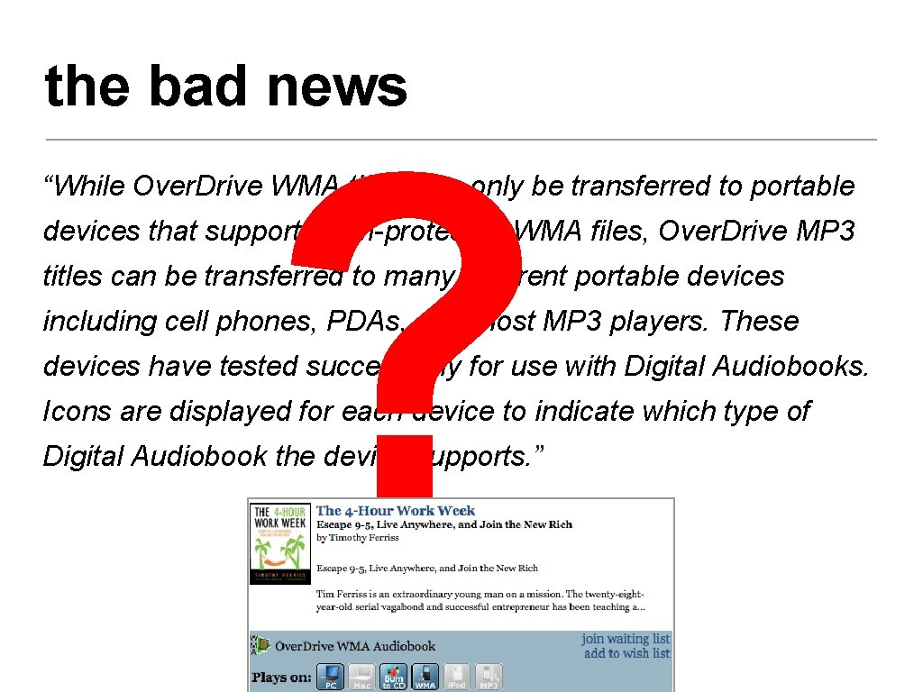 """the bad news ? """"While Over. Drive WMA titles can only be transferred to"""