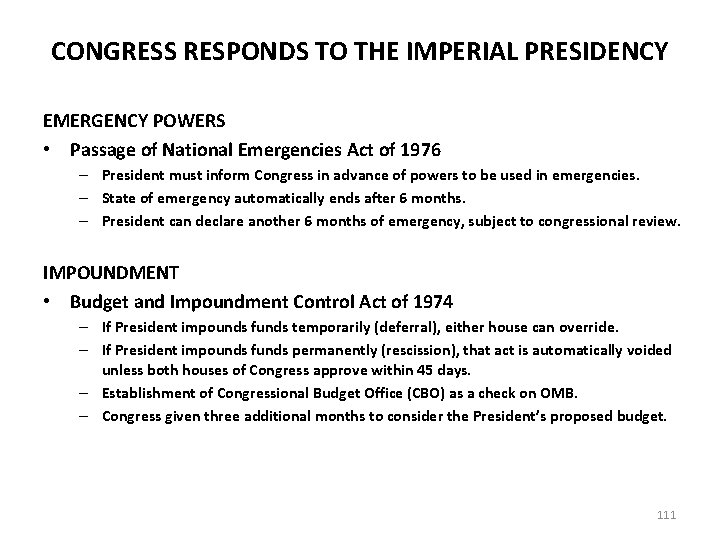 CONGRESS RESPONDS TO THE IMPERIAL PRESIDENCY EMERGENCY POWERS • Passage of National Emergencies Act