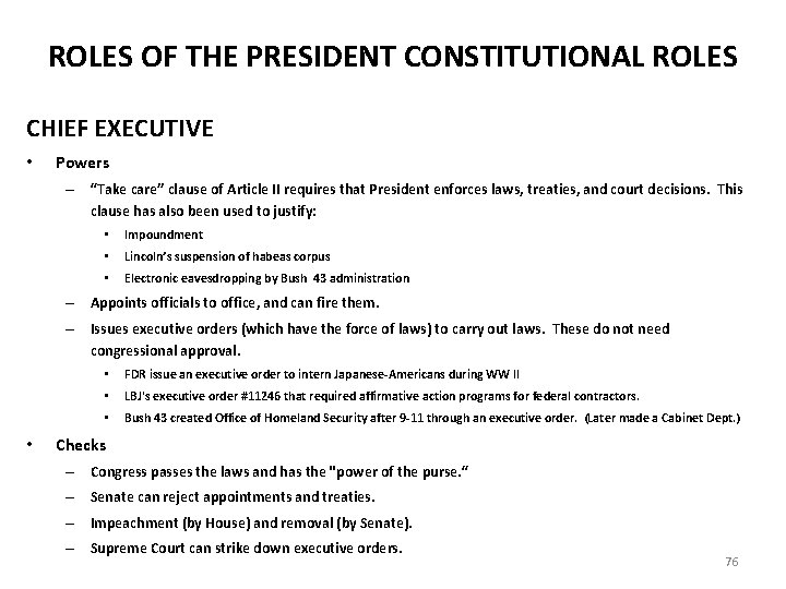 """ROLES OF THE PRESIDENT CONSTITUTIONAL ROLES CHIEF EXECUTIVE • Powers – """"Take care"""" clause"""