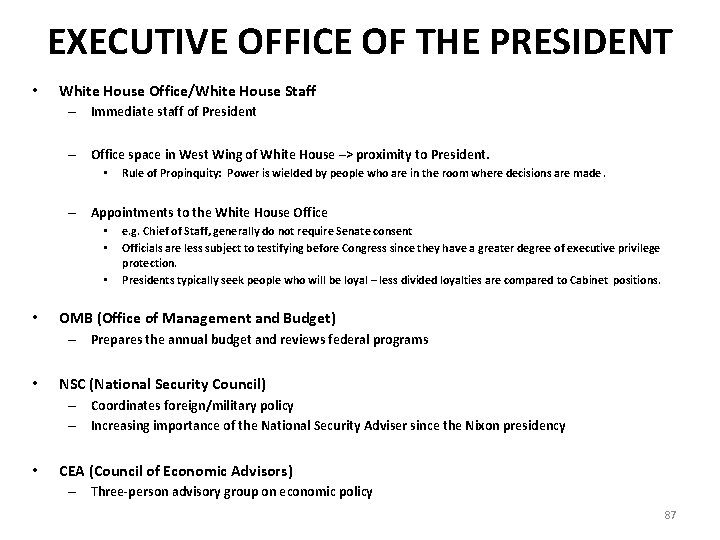 EXECUTIVE OFFICE OF THE PRESIDENT • White House Office/White House Staff – Immediate staff